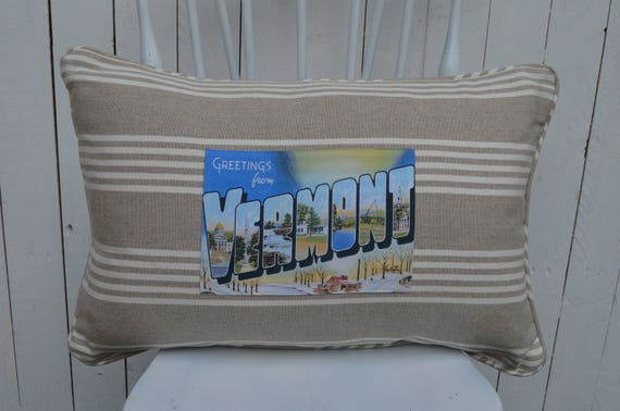 Greetings from Vermont Pillow (available in 3 styles and 2 prices)