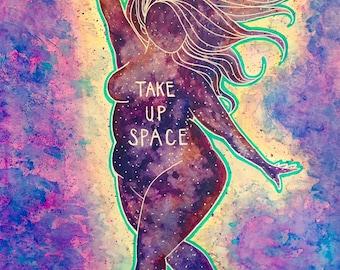 Take Up Space - 9x12 Digital Print of a Kat Kissick Original