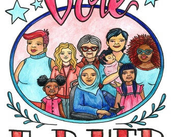 Vote For Her - 5x7 Digital Print of a Kat Kissick Original Illustration