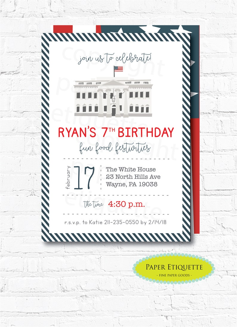Presidents Day Birthday Invitations White House