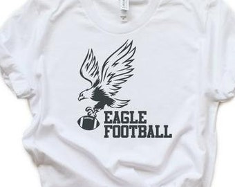 a7b8bc87 Eagles SVG Football Dad Eagle T-Shirt Design Mascot Tailgate Grunge Mom  Shirt Fall Friday Night Lights Cricut Cut Files Silhouette Iron On t