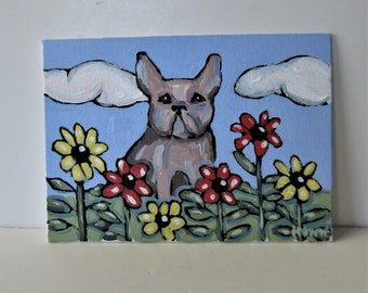 """Original French Bulldog Acrylic painting, 5"""" x 7"""", small dog art canvas, colorful garden flowers, whimsical wall décor, animal lover, gift"""
