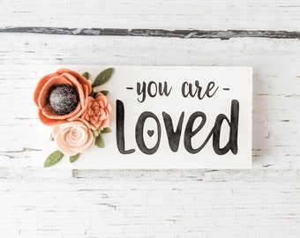 You are loved mini sign