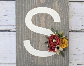 Custom letter sign with felt flowers