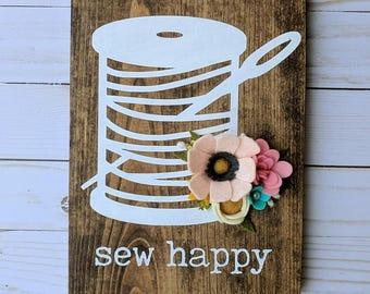 CUSTOM: Sew happy wood sign with felt flowers