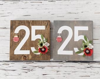 MINI 25 Christmas sign with felt flowers