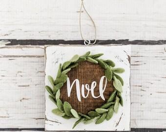 Noel Christmas ornament with handmade felt wreath.