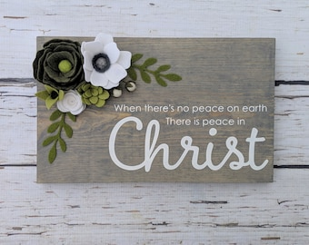 Peace in Christ sign with felt flowers and succulents