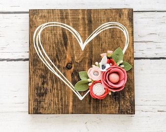 Heart Valentine sign with felt flowers