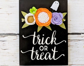 Mini trick or treat sign with felt flowers and felt ghost.