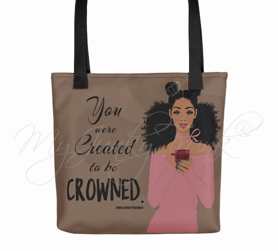 3c3809359c Created To Be Crowned Natural Hair Black Woman TOTE BAG