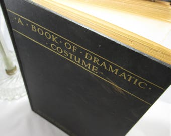 Books, A Book Of Dramatic Costume, 1930, by Dabney and Wise, Fantastic illustrations of Theater Costuming