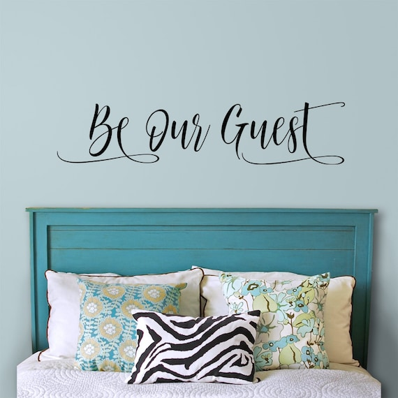 guest room wall decal be our guest welcome to our home | etsy