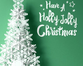 Christmas wall decal, Have a Holly Jolly Christmas, vinyl wall words, holiday window decal