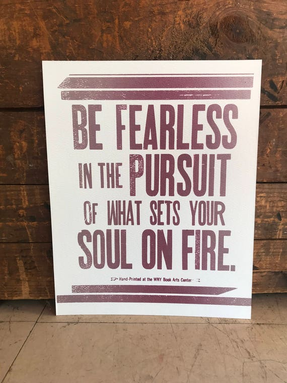 Quote Be Fearless In The Pursuit Of What Sets Your Soul Etsy