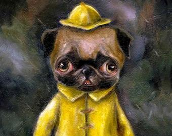 Pug Puppy in Rain Coat, Dog Art Print, Pop Surrealism, Lowbrow Art