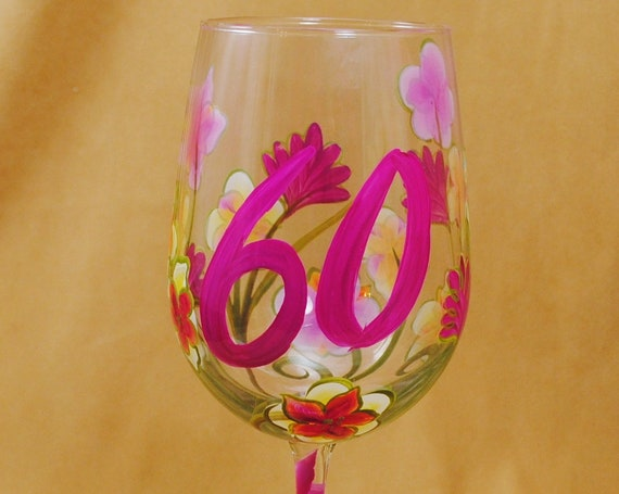 60th is Sexy Hand Painted Wine Glass