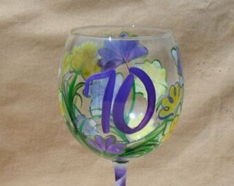 70th Birthday Hand Painted Wine Glass Aged to Perfection