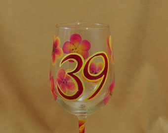 39th Birthday Hand Painted Wine Glass