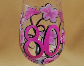 80th Birthday Personalized Hand Painted Wine Glass