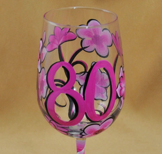 80th Birthday Hand Painted Wine Glass