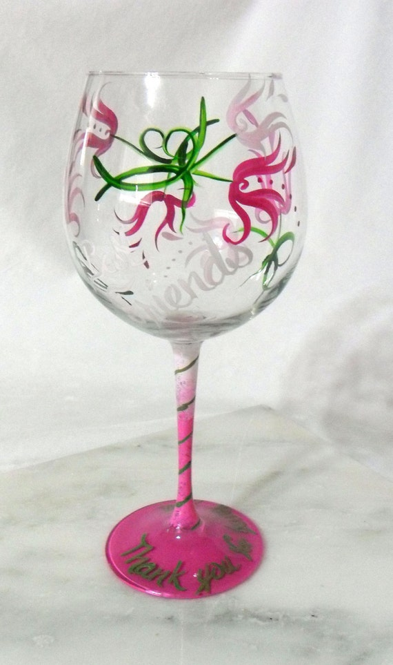 Hand Painted Wine Glass Thank you for being you