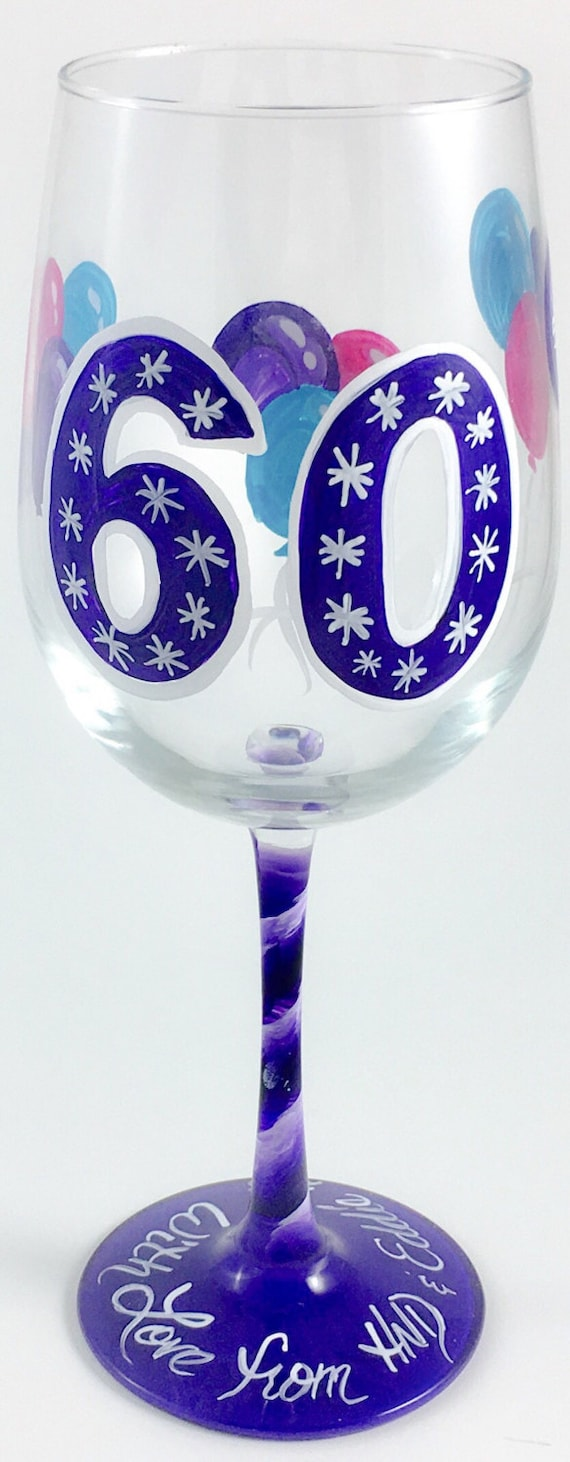 60th birthday Hand Painted Wine Glass can be Personalized