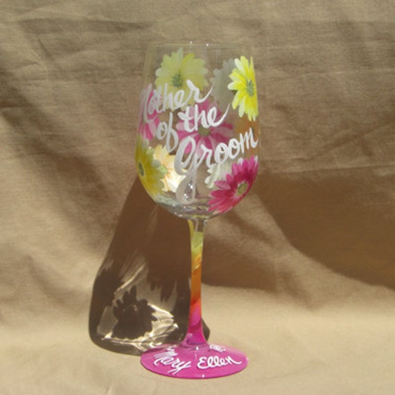 Personalized Hand Painted Wine Glass with Gerbara Daisies for the Mother of the Bride or Groom