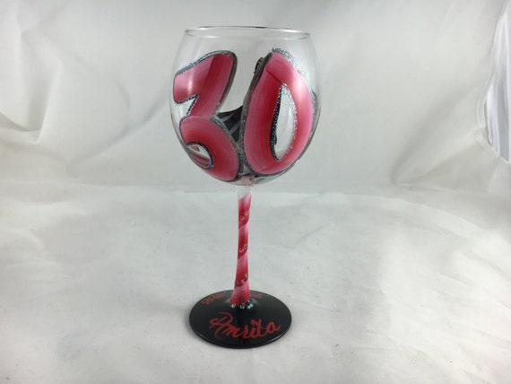 30th Birthday hand painted wine glass