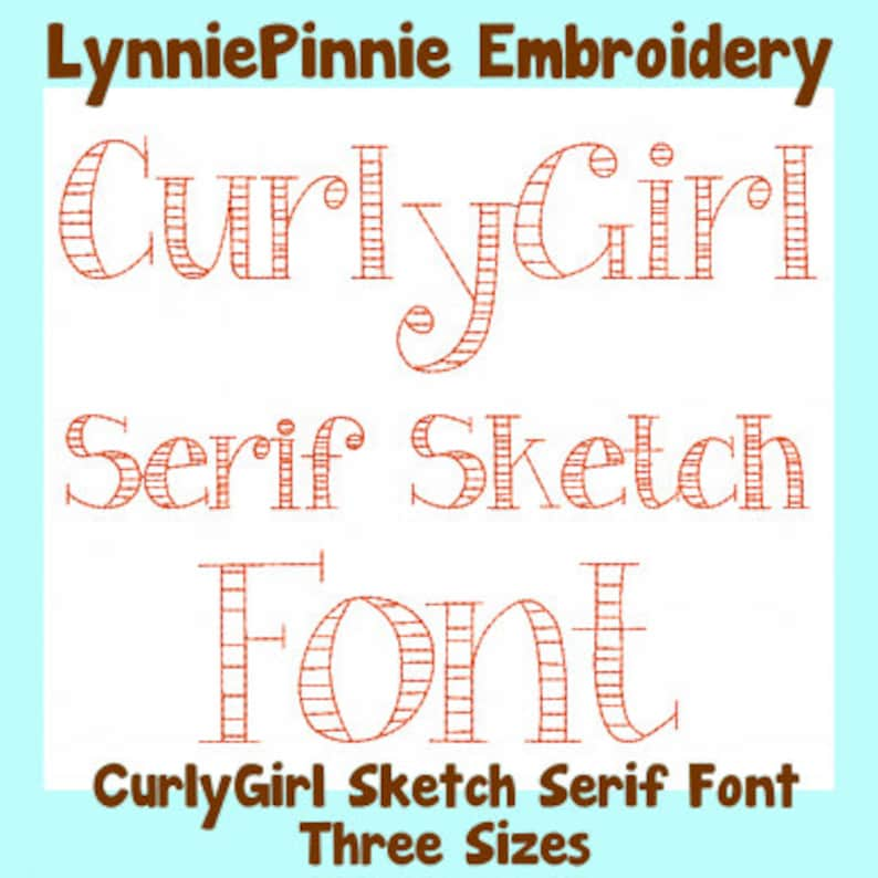 CurlyGirl Serif Sketch Triple Run Embroidery Font 3 sizes Download Machine  Embroidery Design File