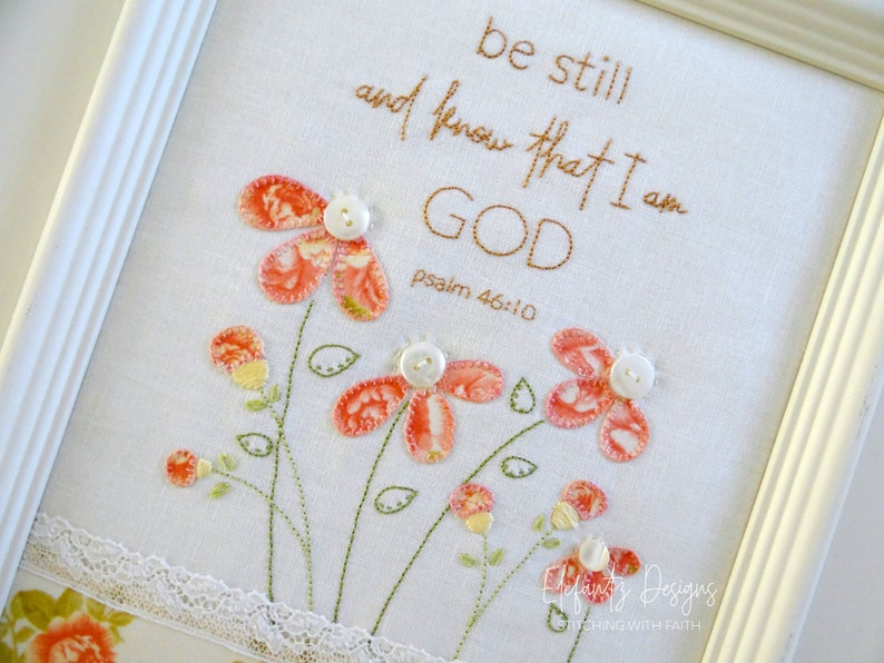 Be Still and Know  hand embroidery pattern with applique image 0