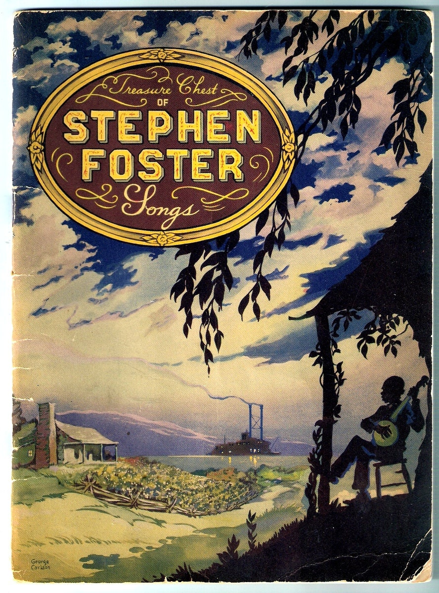 Treasure Chest of Stephen Foster Songs-1940 Songbook- Favorite Southern  Songs/Old South