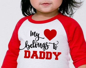 Valentines Day Shirt- My heart belongs to Daddy- Baby First Valentines Day Outfit baseball tee- Love Heart Kisses- Infant Toddler Kids- #068