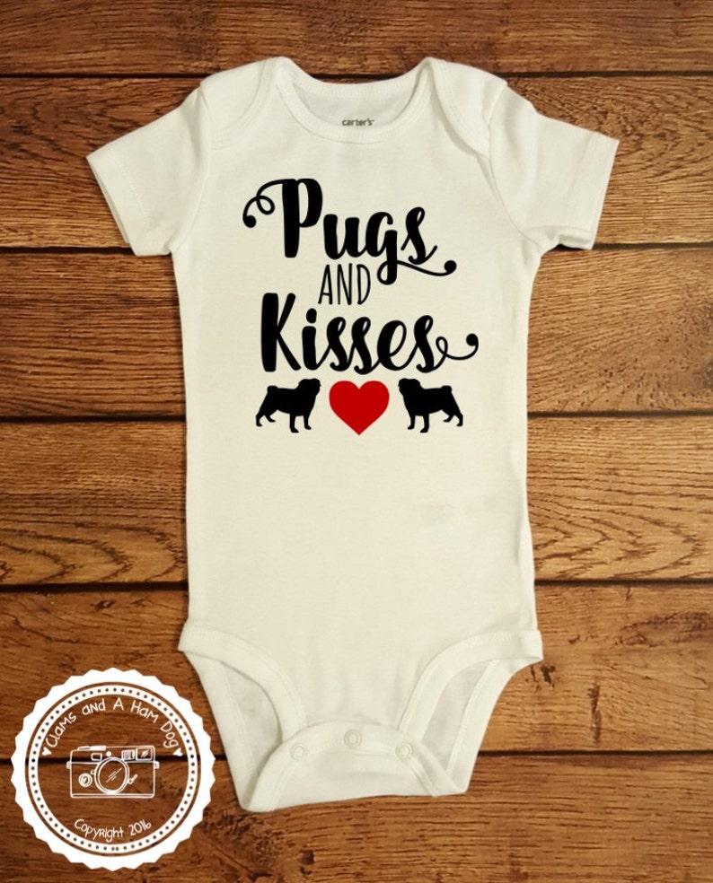 71b504c6068b3 Pugs & Kisses Shirt Dog Lovers Baby ONESIE Love My Pug Dogs | Etsy