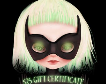 Twenty Five Dollar Gift Certificate