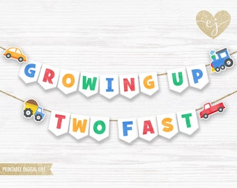 Printable Banner, Transportation Banner, First Birthday Banner, Happy Birthday Banner, Printable vehicle Banner, growing up two fast banner