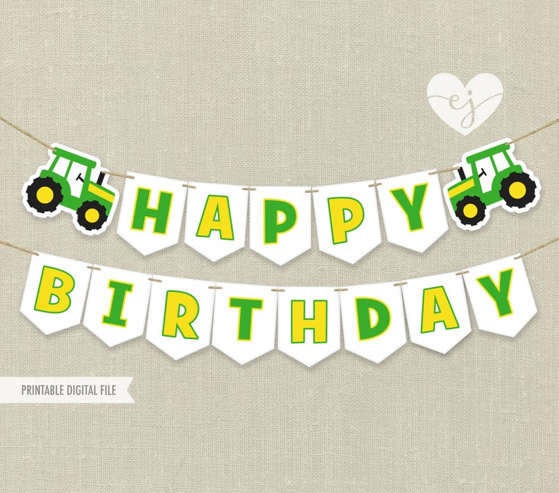 image relating to Birthday Banner Printable identified as Printable Banner, Tractor Banner, Tractor Birthday Banner, Pleased Birthday Banner, John Deere Banner, Tractor Printable Banner, Farm Banner