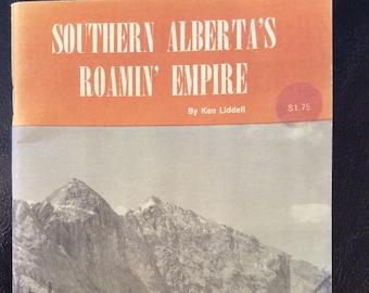 vintage book ... Southern ALBERTA ROAMIN' EMPIRE ... Frontier Book No 6