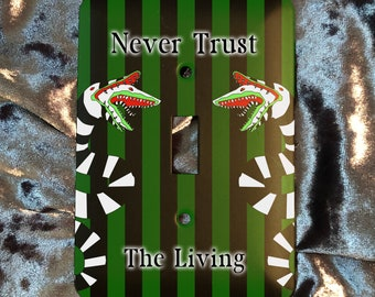 Never Trust The Living - Gothic - Beetlejuice Light Switch Plate Cover