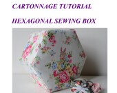 Hexagonal Sewing Box PDF Tutorial - Tialys Cartonnage