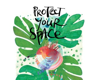 protect your space