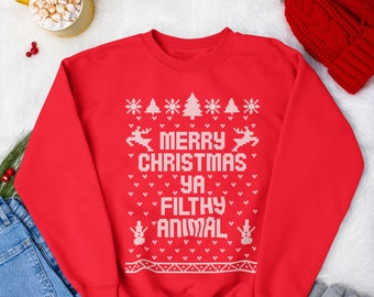 Merry Christmas Ya Filthy Animal - cute funny home alone christmas movie party xmas gift - womens mens Unisex Crewneck SWEATSHIRT