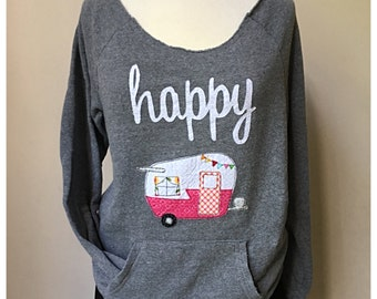 Happy Camper Sweatshirt Scoop neck sweatshirt shasta Camper vintage camper Alternative Apparel sweatshirt happy camper shirt