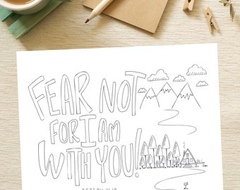 Bible Verse coloring page- Isaiah 41:10 Fear Not for I am with you religious gift scripture verse coloring sheet holy Bible