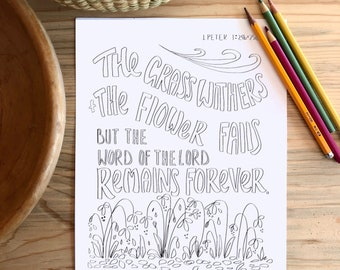 Bible Verse coloring page- I Peter 1: 25a & 25b