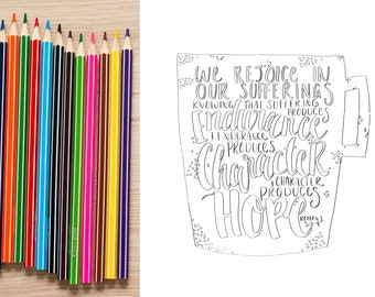Bible Verse coloring page-Romans 5: 3&4 scripture coloring - Bible memory verse art - color in Bible verse Hope