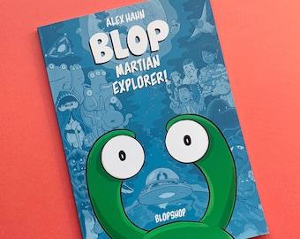 BLOP: MARTIAN EXPLORER – Graphic Novel By Alex Hahn