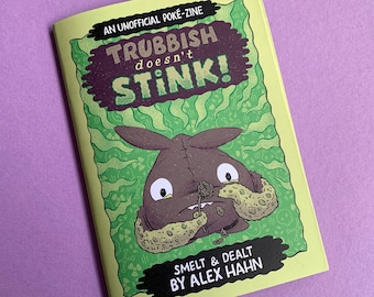 Trubbish Doesn't Stink! A6 Poké Zine