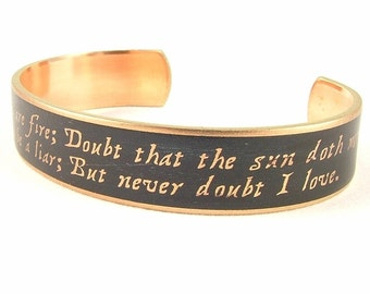 Hamlet Cuff Bracelet - Shakespeare Quotes - Book Lover Gift - Doubt Thou The Stars - Classic Literature - Actress Gift - Librarian Gift