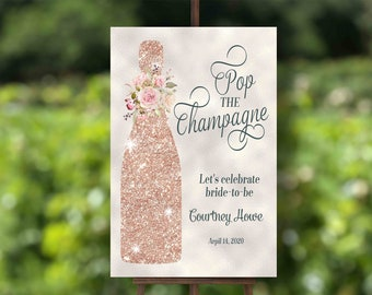 PRINTABLE Pop the Champagne Welcome Sign Bridal Shower or other event, Winery, Vineyard   12x18, 16x24, 20x30 or 24x36 DIGITAL FILE    #114